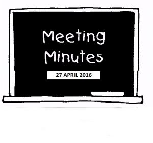 Meeting Minutes 27 APRIL 2016